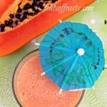 Keep calm….have a Papaya Milk Smoothie