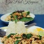 AFF Thailand – Gai Pad Krapow (Thai Basil Minced Chicken)